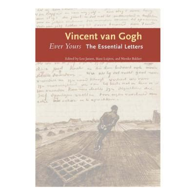 ever yours the essential letters hb vincent van gogh 9780300209471