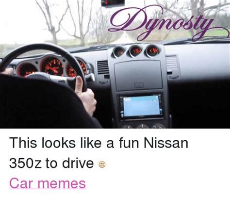 Nissan 350z Meme - 25 best memes about nissan 350z nissan 350z memes