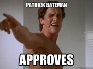 Patrick Bateman Meme - patrick bateman meme kappit