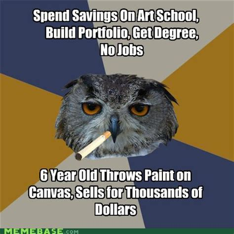 Art School Owl Meme - memes just for teh lulz sharenator
