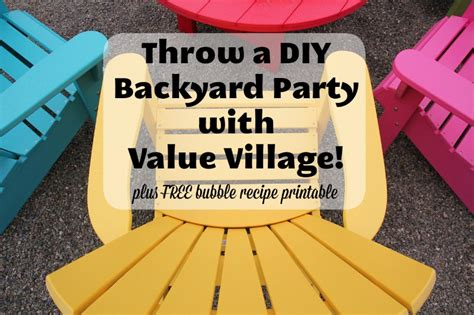 how to throw a backyard party throw a diy backyard party with value village family fun