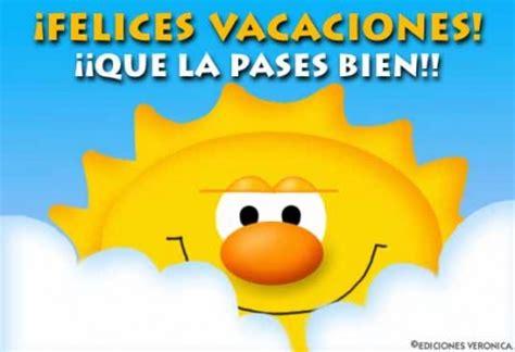 imágenes de unas buenas vacaciones divertidos gifs animados de felices vacaciones para
