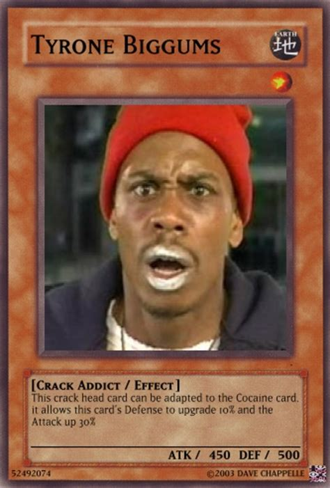 Tyrone Meme - tyrone biggums quotes quotesgram