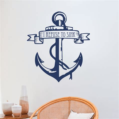 i refuse to sink i refuse to sink anchor wall quotes decal wallquotes com