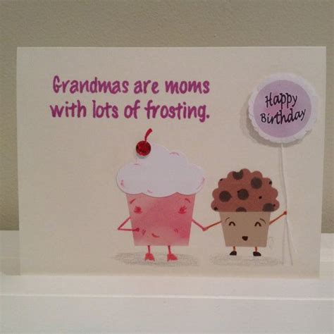 How To Make A Birthday Card For Grandmother Cupcakes Birthday Card For Grandmother Grandma By