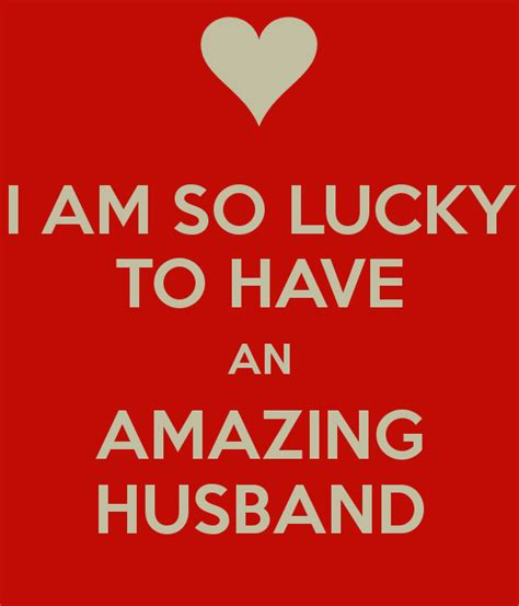I Am A Lucky by I Am So Lucky To An Amazing Husband Poster Leanne