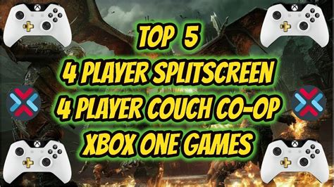 xbox one couch co op top 5 4 player couch co op split screen games xbox one