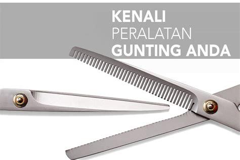 Gunting Tekstur kenali peralatan gunting anda makarizo hair trend