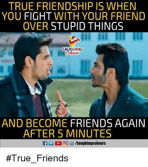 True Friends Meme - 25 best memes about true friendship true friendship memes