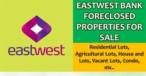 eastwest bank exchange rate real estate foreclosure listings eastwest bank foreclosed
