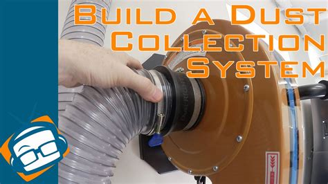 build  dust collection system geekbeat youtube