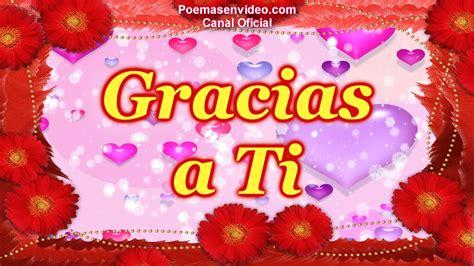 imagenes de gracias mi amor en ingles gracias a ti versos de amor con imagenes poemas de amor