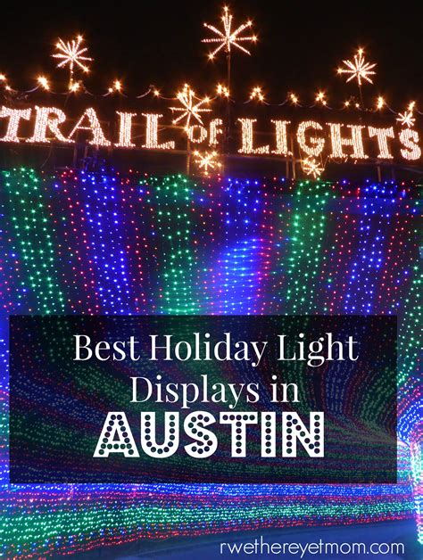 best christmas lights in texas holiday light displays christmas lights austin tx