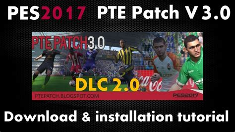 Pes 2018 Pc Include Pte 2 0 Cpy Offline Pes 2017 Pc Pte Patch 3 0 Aio Cpy Data Pack 2 0