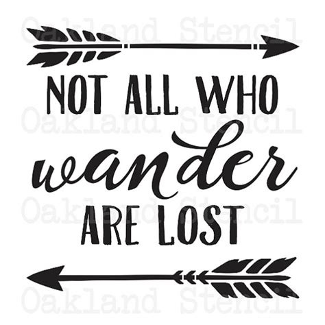 inspirational quote stencils printable inspirational stencil not all who wander are lost 6 sizes