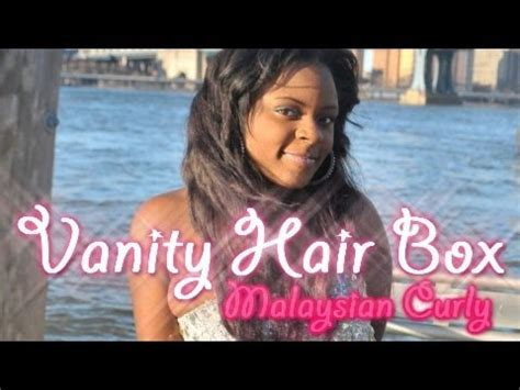 review the vanity box hair malaysian curly