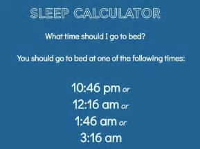 what time do i go to bed sleep calculator tells you what time you should be in bed