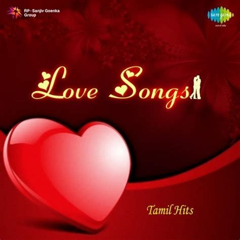 i love you album songs mp3 love song tamil hits songs download love song tamil hits