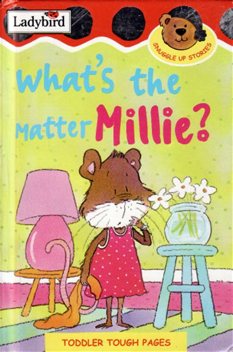 what s that books whats the matter millie ladybird book snuggle up stories