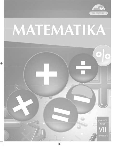 Promo Buku Siswa Matematika Semester 2 Kelas 7 Smp Edisi Revisi 2016 buku siswa matematika smp kelas 7 semester 2