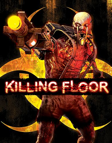 Killing Floor 1 by Killing Floor