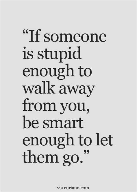 10 Ways To Let Someone You Like Them by If Someone Is Stupid Enough To Walk Away From You Be