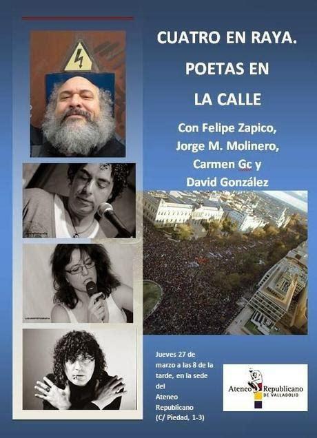 cuatro poetas en guerra cuatro en raya poetas en la calle paperblog