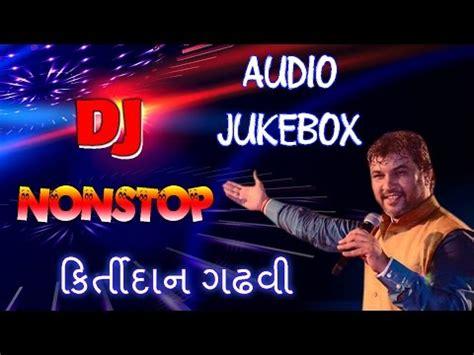 download mp3 dj garba download dj nonstop kirtidan gadhvi kirtidan gadhvi songs