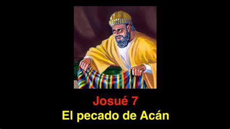 imagenes biblicas sobre el pecado josu 233 7 el pecado de ac 225 n youtube