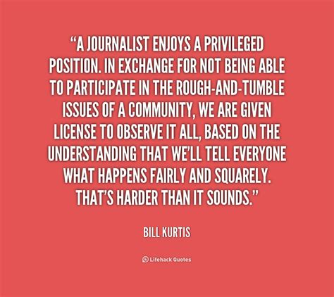Journalism Quotes by Journalist Quotes Journalism Buzzquotes Img