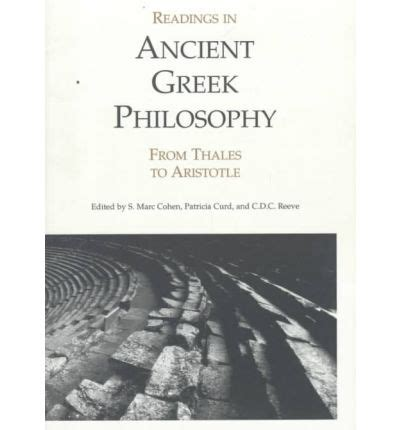 Readings In Ancient Philosophy From Thales To Aristotle 4th Ed readings in ancient philosophy from thales to aristotle s marc cohen etc
