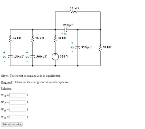 capacitor energy storage circuit given the circuit shown above is in equilibrium chegg