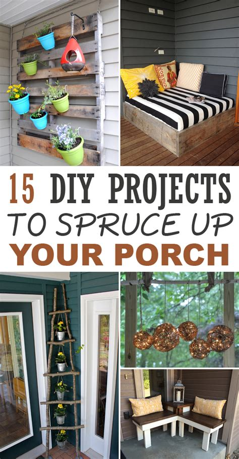 Styling Project Update Sprucing It Up by 15 Diy Projects To Spruce Up Your Porch