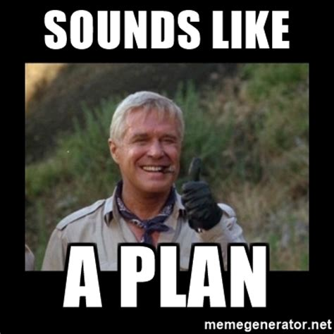 sounds like a plan hannibal a team meme generator