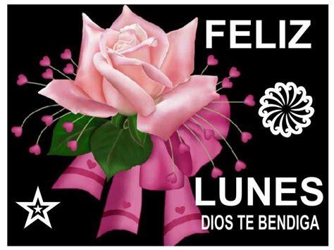 imagenes lunes feliz feliz lunes dios te bendiga tnrelaciones