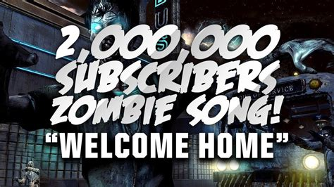 why is house music called house welcome home quot 2 000 000 subscriber song call of duty zombie rap youtube