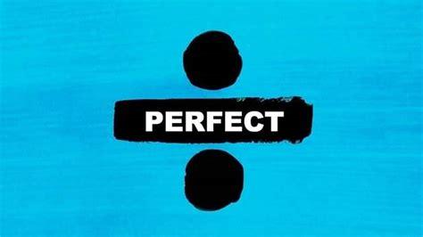 ed sheeran perfect unchained melody ed sheeran perfect lyric video artists mtv