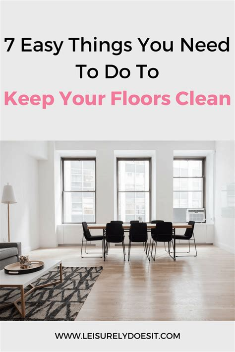 7 Techniques For Cleaning Your Floors by 7 Easy Things You Need To Do To Keep Your Floors Clean