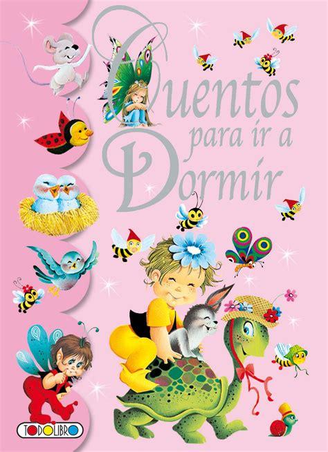 lecturas para dormir a 8434895951 libro de cuentos y f 225 bulas todolibro castellano cuentos para ir a dormir todo libro