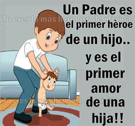 imágenes hermosas de amor para una hija imagenes y frasesitas un padre es el primer heroe de un hijo