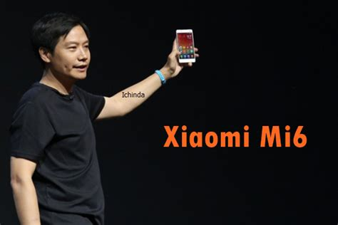 A Place Release Date India Xiaomi Mi6 Price In India Release Date Leaked Specifications
