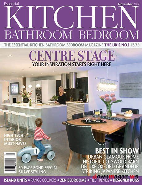 kitchen magazines essential kitchen bathroom bedroom magazine november 2012