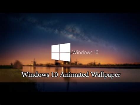 windows  animated wallpaper tutorial youtube