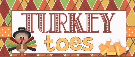 printable turkey toes total tippins takeover turkey toes and letters to santa