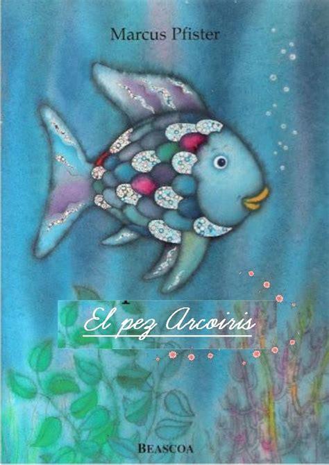 el pez arcoiris 8448821912 cuento el pez arcoiris cuentos