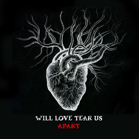 love will tear us appart will love tear us apart