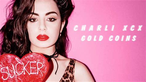 lyrics charli xcx charli xcx gold coins lyrics limitless lyrics