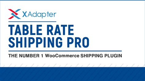 woocommerce table rate shipping woocommerce table rate shipping pro plugin xadapter