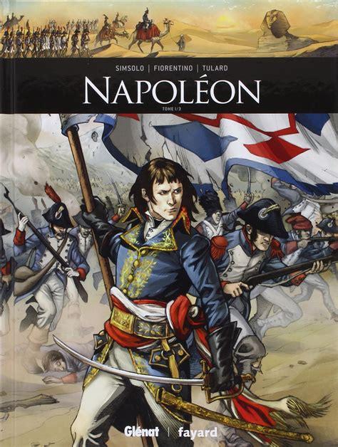 amazon com life of napoleon bonaparte volume i napol 233 on bonaparte et la bande dessin 233 e napoleon bonaparte