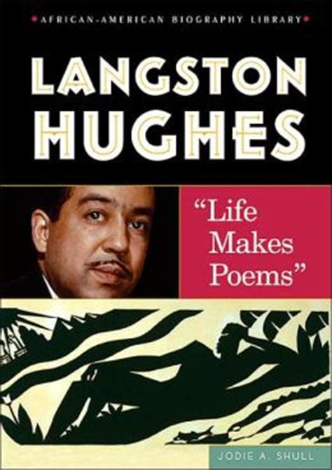 langston hughes biography for students langston hughes life makes poems by jodie a shull